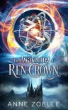 The Awakening of Ren Crown - Anne Zoelle