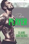 The Player - Claire Contreras