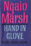 Hand In Glove - Ngaio Marsh