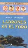 Ladrones en el foro (Misterios romanos, #1) - Caroline Lawrence