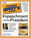 Complete Idiot's Guide to the Impeachment of the President - Steven D. Strauss