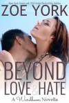 Beyond Love and Hate - Zoe York