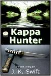 Kappa Hunter - J. K. Swift
