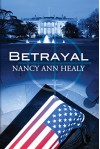 Betrayal (Alex and Cassidy Book 2) - Nancy Ann Healy