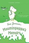 Moominpappa's Memoirs (Moomintrolls) - Tove Jansson