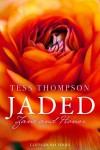 Jaded: Zane and Honor - Tess Thompson