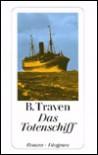 Das Totenschiff. - B. Traven