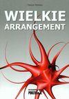 Wielkie arrangement - Rohnka Dariusz