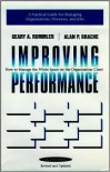 Improving Performance: How to Manage the White Space on the Organization Chart (2nd ED.) - Geary A. Rummler,  Alan P. Brache