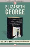 The Mysterious Disappearance of the Reluctant Book Fairy (Bibliomysteries) - Elizabeth George