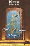 The Evelyn Project - Kfir Luzzatto