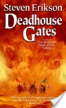 Deadhouse Gates: Book Two of The Malazan Book of the Fallen - Steven Erikson