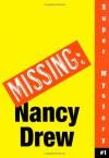 Where's Nancy? (Nancy Drew: Girl Detective Super Mystery #1) - Carolyn Keene;Michael Frost