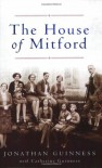 The House of Mitford - Jonathan Guinness, Catherine Guinness