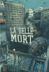 La Belle Mort - Mathieu Bablet
