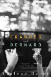 Frances and Bernard - Carlene Bauer