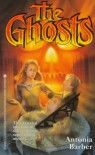 The Ghosts - Antonia Barber, Ruth Ashby