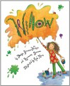 Willow (Picture Books) - Denise Brennan-Nelson, Rosemarie Brennan