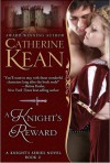 A Knight's Reward (Knight's, #2) - Catherine Kean