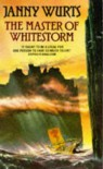 The Master of Whitestorm - Janny Wurts