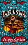 Vampire Mountain  - Darren Shan