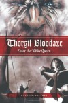 Thorgil Bloodaxe: Enter the White Queen - Ralph E. Laitres, Casper Art