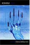 Icehole - Kiera Dellacroix
