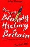 The very Bloody History of Britain - John Farman