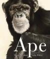 Ape - Martin Jenkins, Vicky White