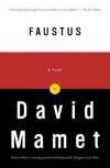 Faustus - David Mamet