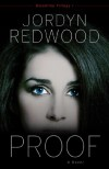 Proof: A Novel - Jordyn Redwood