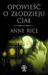 Opowieść o złodzieju ciał (Kroniki wampirów, #4) - Anne Rice