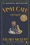 Vinyl Cafe Unplugged - Stuart McLean