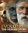 Evolution: The Human Story - Alice M. Roberts