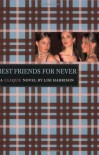 Best Friends for Never - Lisi Harrison