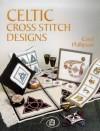Celtic Cross Stitch Designs - Carol Phillipson