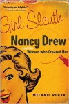 Girl Sleuth: Nancy Drew and the Women Who Created Her -