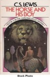 The Horse and His Boy (The Chronicles of Narnia, #5) - C.S. Lewis, Pauline Baynes