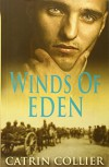 Winds of Eden (Long Road to Baghdad) - Catrin Collier