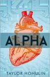 Alpha - Taylor Hohulin