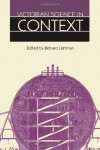 Victorian Science in Context - Bernard Lightman