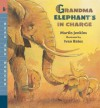 Grandma Elephant's in Charge: Read and Wonder - Martin Jenkins