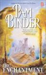 The Enchantment (Timeswept) - Pam Binder
