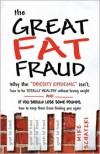 The Great Fat Fraud - Mike Schatzki