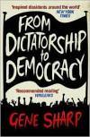 From Dictatorship to Democracy - Gene Sharp