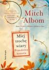 Miej trochę wiary - Mitch Albom, Anna Zielińska