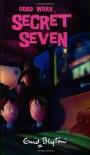 Good Work, Secret Seven - Enid Blyton