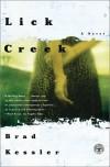 Lick Creek - Brad Kessler