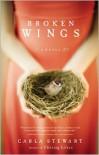Broken Wings - Carla Stewart