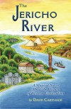 The Jericho River: A Magical Novel About the History of Western Civilization - David Carthage